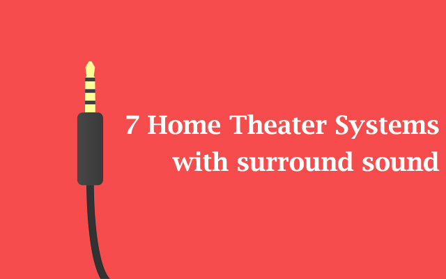 7-home-theater-systems-with-surround-sound