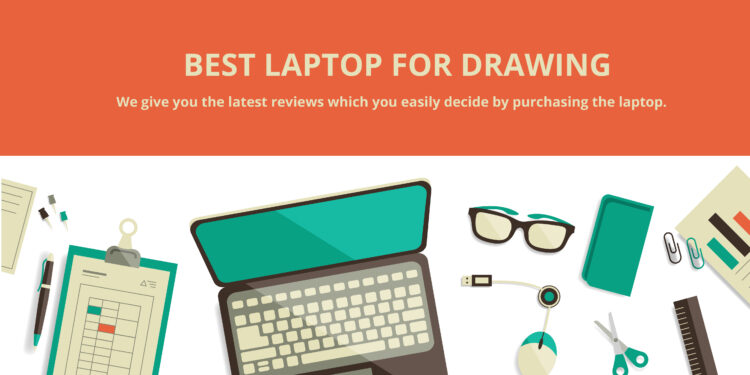 best laptop for graphics drawing