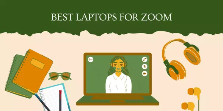 best laptop for zoom